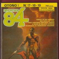 Cómics: ZONA 84-EDICION PARA COLECCIONISTAS-Nº 17-18-19-EDICION ESPECIAL LIMITADA-1984-BARCELONA *. Lote 47482635