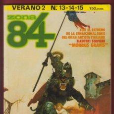Cómics: ZONA 84-EDICION PARA COLECCIONISTAS-Nº 13-14-15-EDICION ESPECIAL LIMITADA-1984-BARCELONA *. Lote 47483475