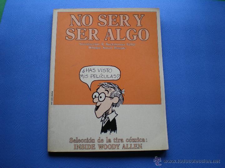 TOUTAIN EDITOR NO SER Y SER ALGO BLANCO Y NEGRO 1982 INSIDE WOODY ALLEN PDELUXE (Tebeos y Comics - Toutain - Otros)