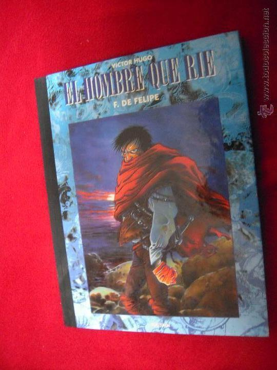 EL HOMBRE QUE RIE - F. DE FELIPE - CARTONE (Tebeos y Comics - Toutain - Álbumes)