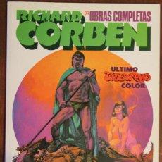 Cómics: OBRAS COMPLETAS RICHARD CORBEN Nº12. ULTIMO UNDERGROUND COLOR. Lote 47927551