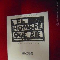Fumetti: EL HOMBRE QUE RIE - F. DE FELIPE - WOCETOS - ADAPTACION LIBRE. Lote 48013998