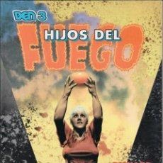 Cómics: DEN 3 - HIJOS DEL FUEGO CORBEN. Lote 102553918