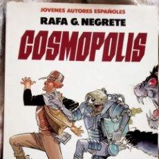 Cómics: COSMOPOLIS DE RAFA NEGRETE. Lote 49391243