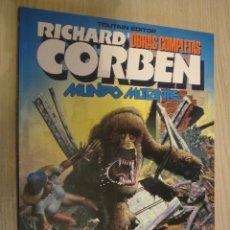 Comics: RICHARD CORBEN OBRAS COMPLETAS 8 MUNDO MUTANTE. Lote 49669493