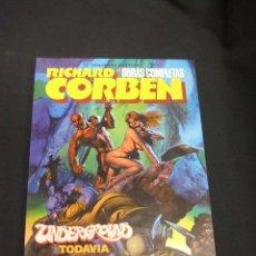 Cómics: RICHARD CORBEN - UNDERGROUND TODAVIA - TOUTAIN - . Lote 50046652