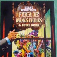 Cómics: FERIA DE MONSTRUOS DE BERNI WRIGHTSON. Lote 50117246