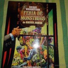 Fumetti: BERNI WRIGHTSON FERIA DE MONSTRUOS DE BRUCE JONES TOUTAIN EDITOR. Lote 51379398