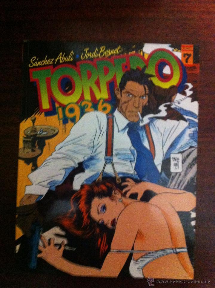 TORPEDO TOMO 7 DE SÁNCHEZ ABULI - JORDI BERNET / TOUTAIN EDITOR 1988 (Tebeos y Comics - Toutain - Álbumes)