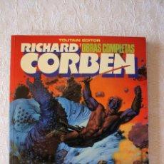 Cómics: RICHARD CORBEN BLOODSTAR TOUTAIN. Lote 103101232
