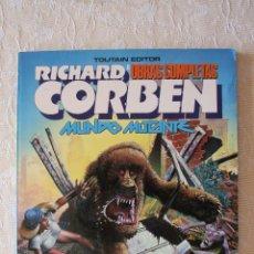 Cómics: RICHARD CORBEN MUNDO MUTANTE OBRAS COMPLETAS 8 COMO NUEVO. Lote 51526461