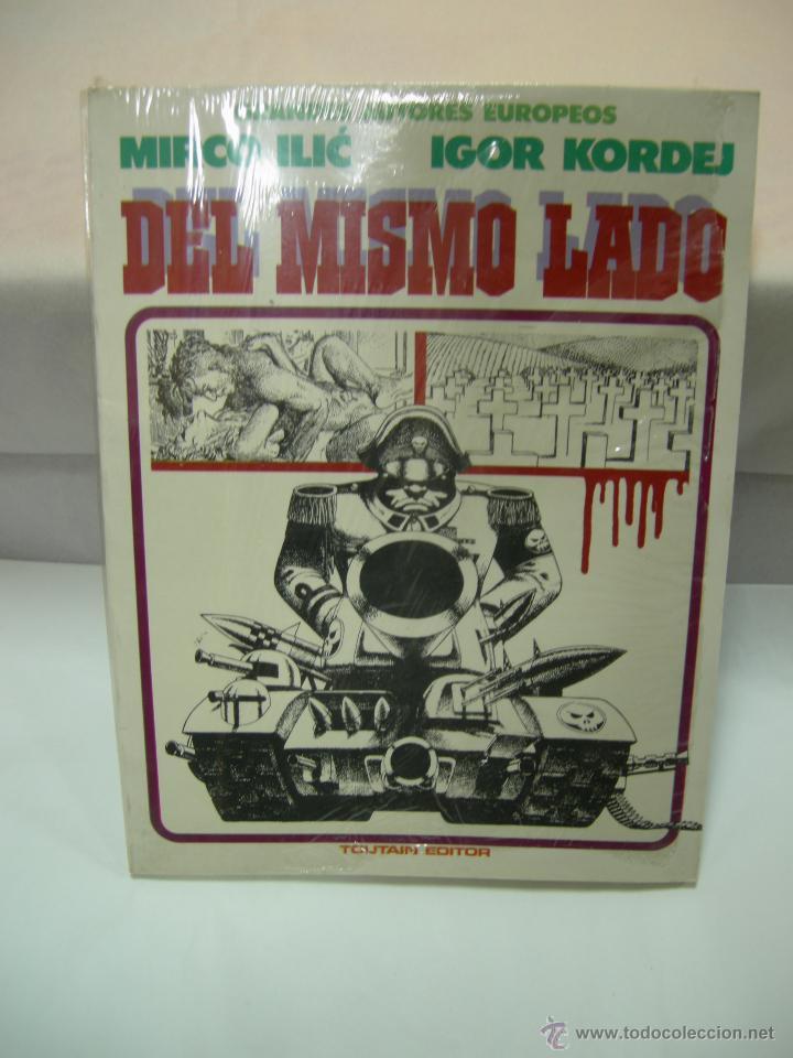 GRANDES AUTORES EUROPEOS: MIRCO ILIC - IGOR KORDEJ. DEL MISMO LADO. TOUTAIN EDITOR - PASTAS BLANDAS (Tebeos y Comics - Toutain - Otros)