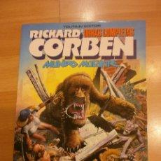 Cómics: RICHARD CORBEN. OBRAS COMPLETAS 8: MUNDO MUTANTE. Lote 54105051
