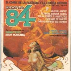 Comics : ZONA 84. LOTE DE 2 NROS: 30 Y 45. (CON ALGUN DEFECTO). (P/B30). Lote 54825671