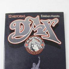 Cómics: COM-161. EL GUERRERO DAX 12 HISTORIAS POR ESTEBAN MAROTO. ED. TOUTAIN 1979. Lote 55030284