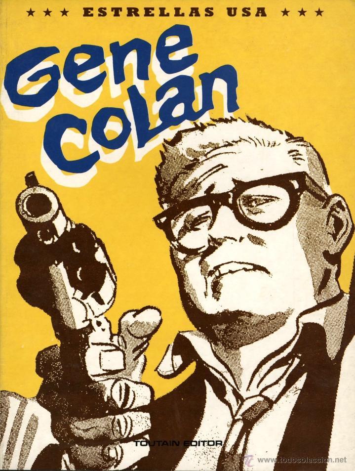 GENE COLAN (TOUTAIN, 1991) COL. ESTRELLAS USA (Tebeos y Comics - Toutain - Álbumes)
