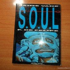 Comics - S.O.U.L. SOUL DE FERNANDO DE FELIPE Y JAIME VANE - TOUTAIN EDITOR - 56205096