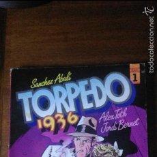 Cómics: TORPEDO 1936 TOMO 1 SÁNCHEZ ABULI ALEX TOTH JORDI BENET 1ª EDICIÓN. Lote 56515143
