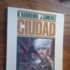 Cómics: CIUDAD 2. R. BARREIRO. J. GIMENEZ. TOUTAIN. TOMO. BUEN ESTADO. TIENE UNA FRASE ESCRITA.ALGO RARO. Lote 56631176