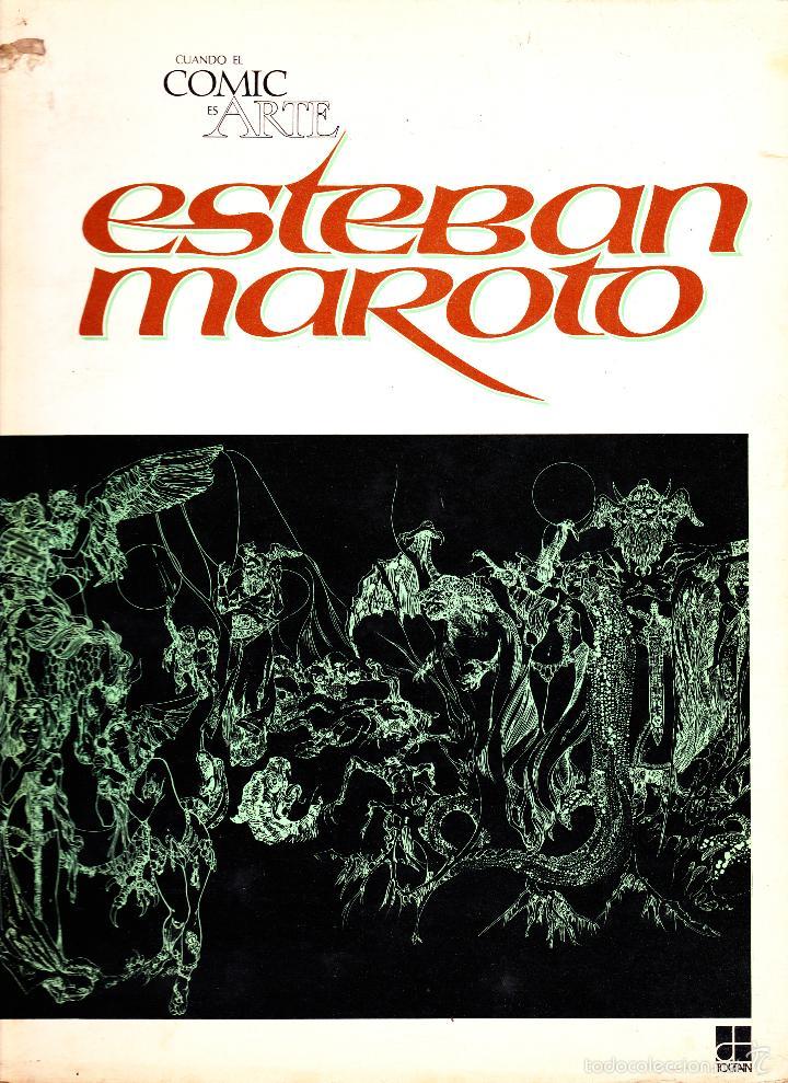 CUANDO EL COMIC ES ARTE. ESTEBAN MAROTO. TOUTAIN EDITOR. (Tebeos y Comics - Toutain - Álbumes)