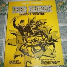 Cómics: JORDI BUXADE FRED HARMANN COMIC Y WESTERN COMICS DE TEXTO 2 CON EPISODIOS DE BRONC PEELER Y RED RYDE. Lote 57264568