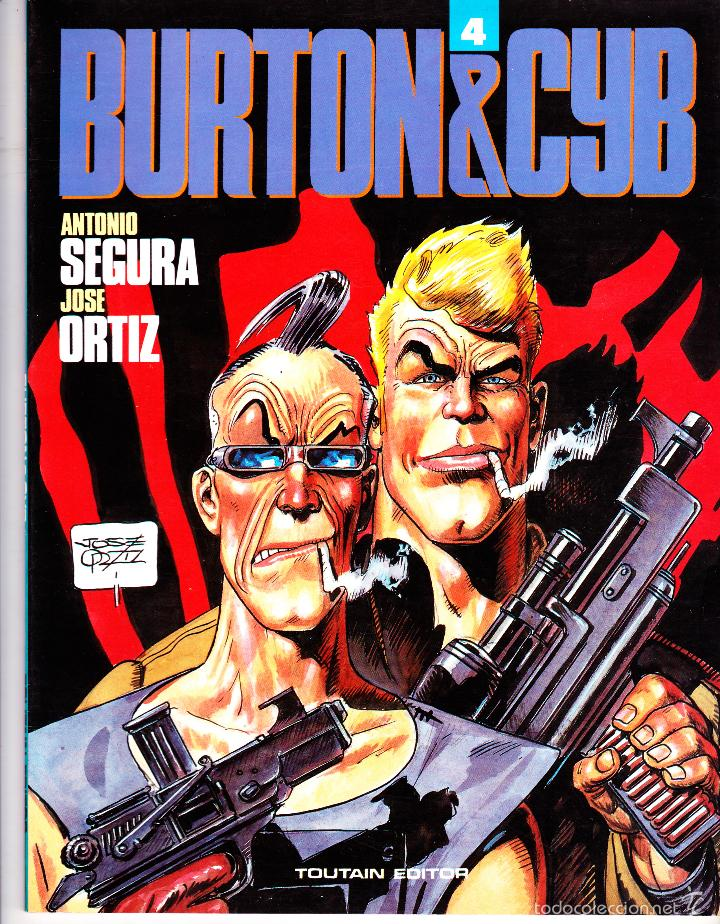 BURTON&CYB 4. ANTONIO SEGURA - JOSE ORTIZ. TOUTAIN EDITOR (Tebeos y Comics - Toutain - Álbumes)