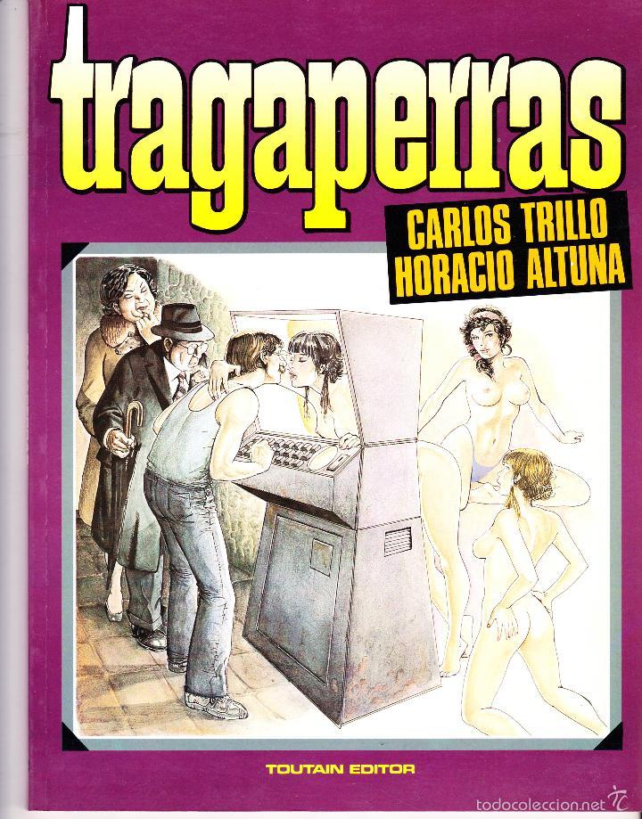 TRAGAPERRAS. CARLOS TRILLO - HORACIO ALTUNA. TOUTAIN EDITOR (Tebeos y Comics - Toutain - Álbumes)