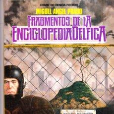 Cómics: FRAGMENTOS DE LA ENCICLOPEDIA DELFICA. MIGUEL ANGEL PRADO. TOUTAIN EDITOR. Lote 57394562