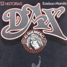 Cómics: DAX EL GUERRERO POR ESTEBAN MAROTO - 108 PGS - 33,5 X 24 CMS - TOUTAIN. Lote 57564983