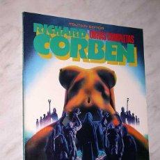 Cómics: UNDERGROUND. RICHARD CORBEN. OBRAS COMPLETAS Nº 3. TOUTAIN, 1985. ++++. Lote 57915199