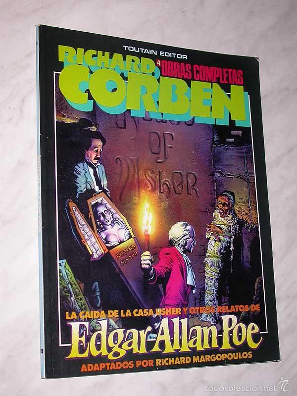LA CAIDA DE LA CASA USHER. EDGAR ALLAN POE. RICHARD CORBEN. OBRAS COMPLETAS Nº 4. TOUTAIN, 1985. +++ (Tebeos y Comics - Toutain - Obras Completas)