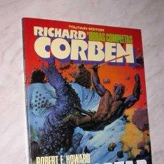 Cómics: BLOODSTAR. RICHARD CORBEN BASADO EN RELATO DE ROBERT E. HOWARD. OBRAS COMPLETAS Nº 7. TOUTAIN, 1987.. Lote 57915303