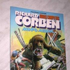 Cómics: MUNDO MUTANTE. RICHARD CORBEN, JAN STRNAD. OBRAS COMPLETAS Nº 8. TOUTAIN, 1989. 8 PÁGINAS EXTRA.. Lote 57915390