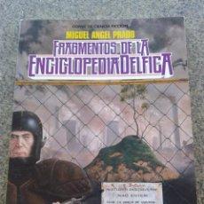Fumetti: FRAGMENTOS DE LA ENCICLOPEDIA DELFICA -- MIGUEL ANGEL PRADO -- TOUTAIN EDITOR --. Lote 58160433