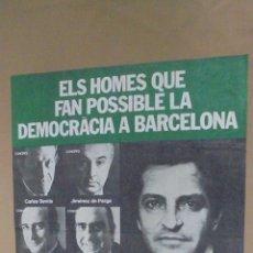 Cómics: CARTEL ELS HOMES QUE FAN POSSIBLE DEMOCRACRÀCIA A BARCELONA. UNIÓ DE CENTRE DEMOCRÀTIC. 1979.. Lote 58206660