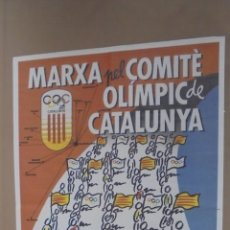 Cómics: CARTEL. MARXA PEL COMITÉ OLIMPIC DE CATALUNYA.. Lote 58206737