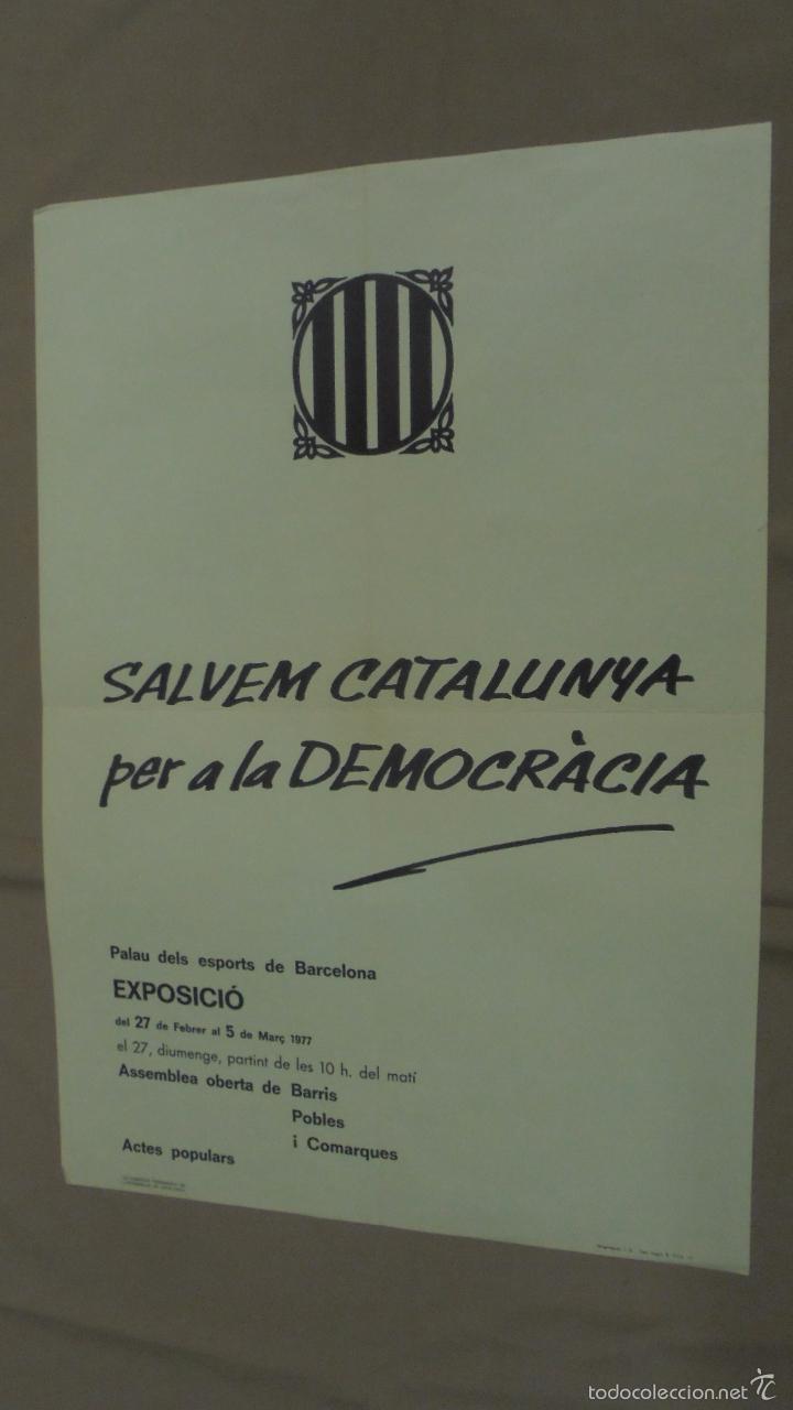 CARTEL. SALVEM CATALUNYA PER A LA DEMOCRACIA. 1977. (Tebeos y Comics - Toutain - Otros)