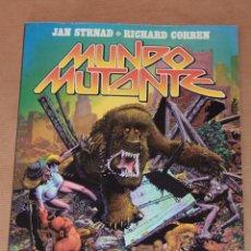 Cómics: RICHARD CORBEN - MUNDO MUTANTE - TOUTAIN 1ª ED AÑO 1982 - EN RÚSTICA. Lote 59468440