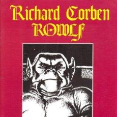 Cómics: ROWLF: RICHARD CORBEN: ESPECIAL EN BLANCO Y NEGRO. Lote 59590635