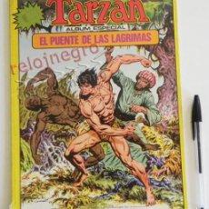 Cómics: EL PUENTE DE LAS LÁGRIMAS - CÓMIC TARZÁN - ÁLBUM ESPECIAL - EDGAR RICE BURROUGHS - ED. TOUTAIN 1979. Lote 60238835