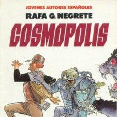 Cómics: COSMOPOLIS: RAFA G. NEGRETE: TOUTAIN. Lote 60775135
