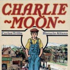 Cómics: CHARLIE MOON: CARLOS TRILLO-HORACIO ALTURA: TOUTAIN. Lote 60130259