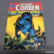 Cómics: RICHARD CORBEN Nº 5 RIP, TIEMPO ATRAS -ED. TOUTAIN EDITOR. Lote 66761590
