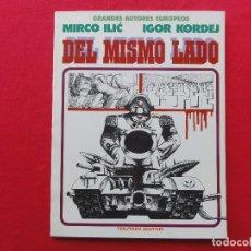 Cómics: ALBUMES TOUTAIN. GRANDES AUTORES EUROPEOS. DEL MISMO LADO. ILIC. C -13. Lote 68769873
