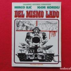 Cómics: ALBUMES TOUTAIN. GRANDES AUTORES EUROPEOS. DEL MISMO LADO. ILIC. C -13. Lote 68770341