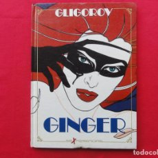 Cómics: ALBUMES TOUTAIN. GINGER-GLIGOROV. C -13. Lote 68794677