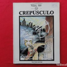 Cómics: ALBUMES TOUTAIN. CREPUSCULO. PASCUAL FERRY. C -13. Lote 68861529
