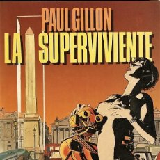 Cómics: LA SUPERVIVIENTE 1, DE PAUL GILLON (TOUTAIN, 1990). Lote 202964260