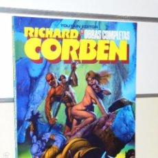 Cómics: RICHARD CORBEN OBRAS COMPLETAS Nº 11 UNDERGROUND TODAVIA - TOUTAIN OFERTA. Lote 75328771