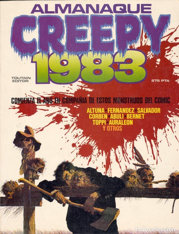 ALMANAQUE CREEPY 1973. FERNÁNDEZ, SALVADOR, CORBEN, ABULI, BERNET, ALTUNA, TOPPI, AURALEÓN... (Tebeos y Comics - Toutain - Creepy)